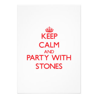 Keep calm and Party with Stones Announcement