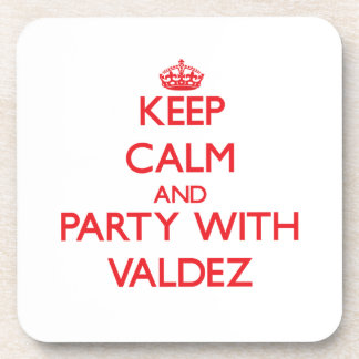Keep calm and Party with Valdez Beverage Coasters