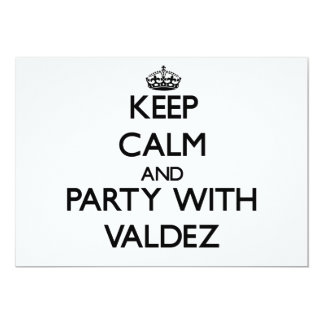 """Keep calm and Party with Valdez 5"""" X 7"""" Invitation Card"""