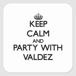 Keep calm and Party with Valdez Stickers
