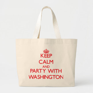 Keep calm and Party with Washington Canvas Bags