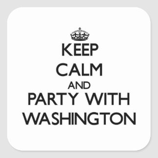 Keep calm and Party with Washington Square Stickers