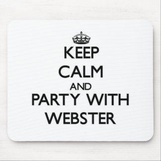 Keep calm and Party with Webster Mouse Pad