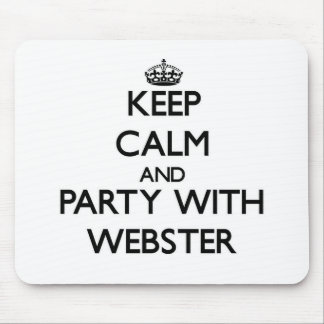Keep calm and Party with Webster Mousepads