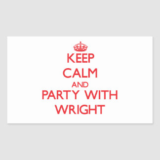 Keep calm and Party with Wright Rectangle Stickers