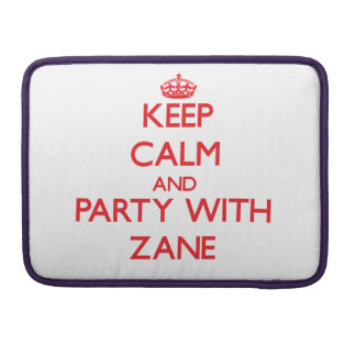 Keep calm and Party with Zane Sleeve For MacBooks
