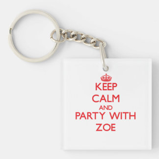 Keep Calm and Party with Zoe Double-Sided Square Acrylic Key Ring