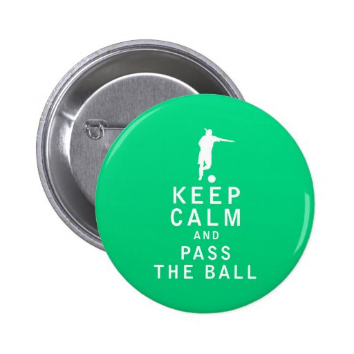 Keep Calm and Pass The Ball Pins