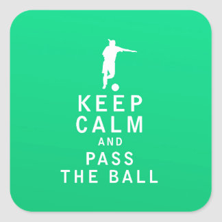 Keep Calm and Pass The Ball Square Sticker
