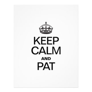 KEEP CALM AND PAT FLYERS