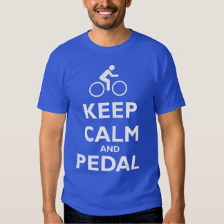 Keep Calm and Pedal Tees