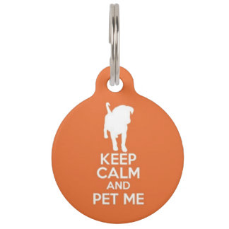 Keep Calm and Pet Me ID Tag