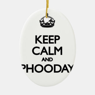 Keep Calm and Phooday Ceramic Oval Decoration
