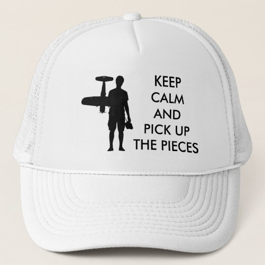 Keep Calm and Pick Up The Pieces Trucker