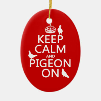 Keep Calm and Pigeon On - all colors Ceramic Oval Decoration