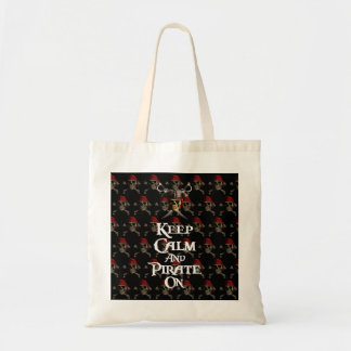Keep Calm And Pirate On Budget Tote Bag