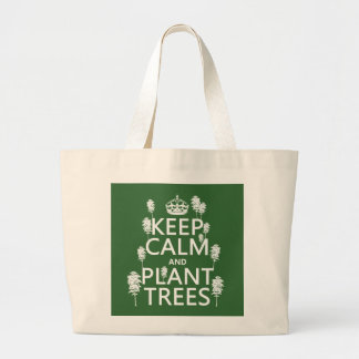 Keep Calm and Plant Trees (all colors) Jumbo Tote Bag