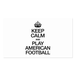KEEP CALM AND PLAY AMERICAN FOOTBALL PACK OF STANDARD BUSINESS CARDS
