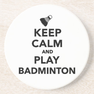 Keep calm and play Badminton Beverage Coasters