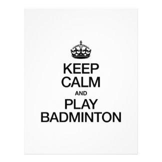 KEEP CALM AND PLAY BADMINTON FLYERS