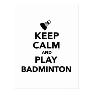 Keep calm and play Badminton Postcard