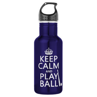 Keep Calm and Play Ball (baseball) (any color) 532 Ml Water Bottle