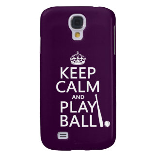 Keep Calm and Play Ball (baseball) (any color) Galaxy S4 Case