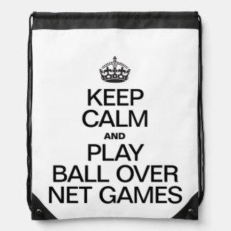 Keep Calm and Play Ball Over Net Games Rucksacks