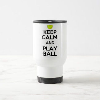 Keep Calm and Play Ball! Travel Mug
