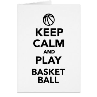 Keep calm and play Basketball Card