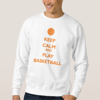 Keep Calm and Play Basketball (orange) Sweatshirt