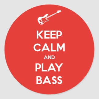 Keep Calm and Play Bass Classic Round Sticker