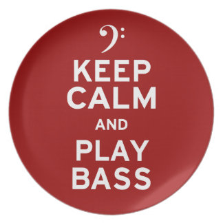 Keep Calm and Play Bass Plate