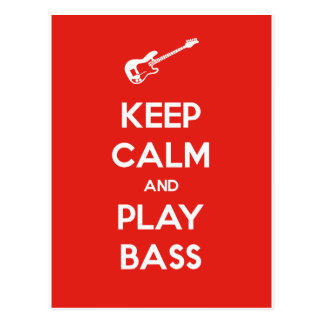 Keep Calm and Play Bass Postcard