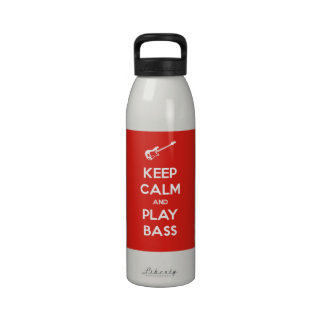 Keep Calm and Play Bass Water Bottles