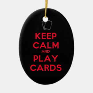 Keep Calm and Play Cards Christmas Ornament