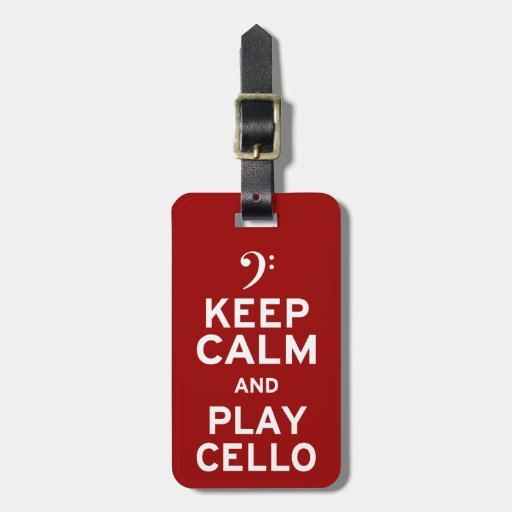 Keep Calm and Play Cello Tags For Bags