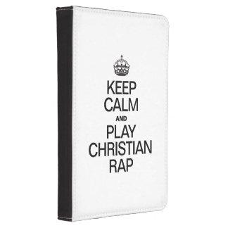 KEEP CALM AND PLAY CHRISTIAN RAP KINDLE 4 CASE