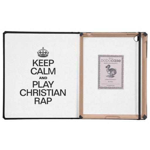 KEEP CALM AND PLAY CHRISTIAN RAP COVERS FOR iPad