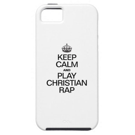 KEEP CALM AND PLAY CHRISTIAN RAP iPhone 5/5S COVERS