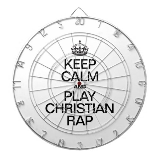 KEEP CALM AND PLAY CHRISTIAN RAP DARTBOARD WITH DARTS