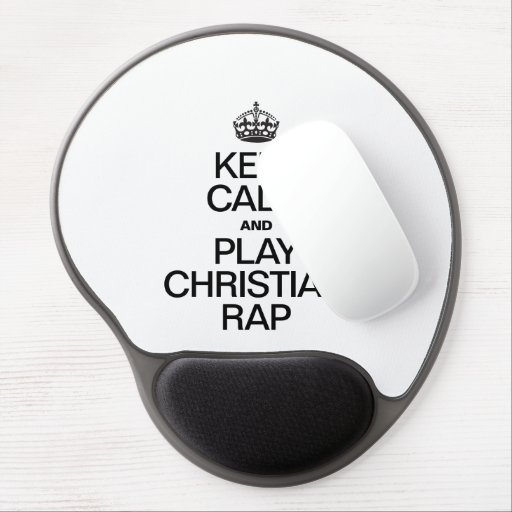 KEEP CALM AND PLAY CHRISTIAN RAP GEL MOUSE MAT