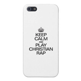 KEEP CALM AND PLAY CHRISTIAN RAP iPhone 5/5S CASES