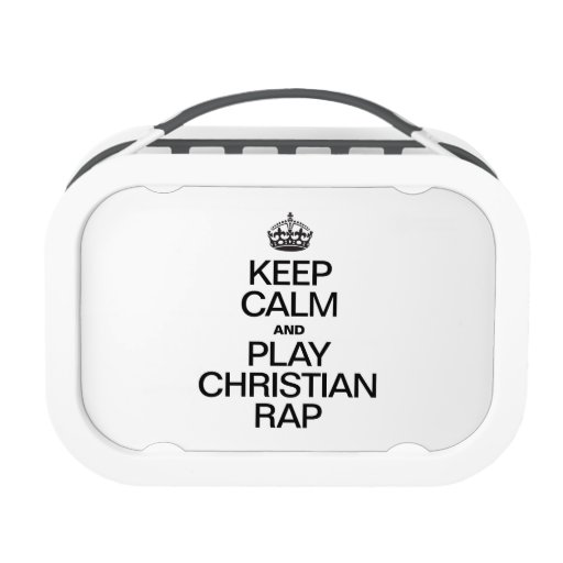 KEEP CALM AND PLAY CHRISTIAN RAP LUNCHBOXES