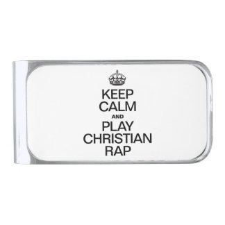 KEEP CALM AND PLAY CHRISTIAN RAP MONEY CLIP