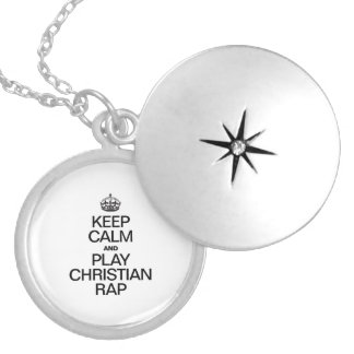 KEEP CALM AND PLAY CHRISTIAN RAP ROUND LOCKET NECKLACE