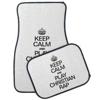 KEEP CALM AND PLAY CHRISTIAN RAP CAR MAT