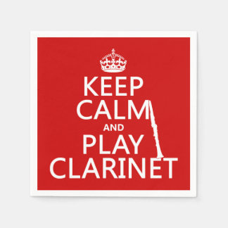 Keep Calm and Play Clarinet (any background color) Disposable Serviette