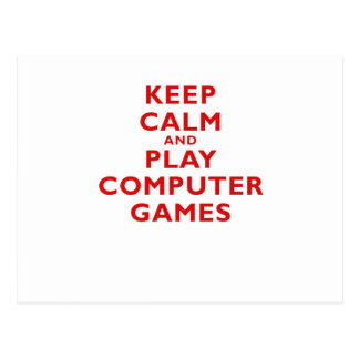 Keep Calm and Play Computer Games Postcard