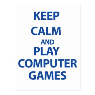 Keep Calm and Play Computer Games Postcard